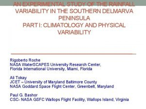 AN EXPERIMENTAL STUDY OF THE RAINFALL VARIABILITY IN