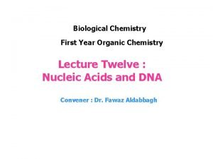 Biological Chemistry First Year Organic Chemistry Lecture Twelve