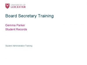 Board Secretary Training Gemma Parker Student Records Student