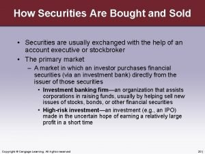 How Securities Are Bought and Sold Securities are