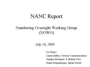 NANC Report Numbering Oversight Working Group NOWG July