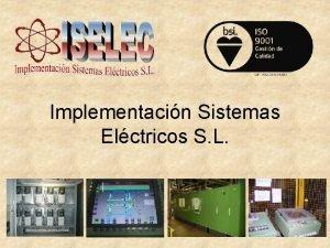 Implementacin Sistemas Elctricos S L Implementacin Sistemas Elctricos