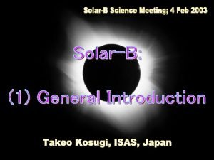 Science SOLARB Coronal heating Coronal structure dynamics Elementary