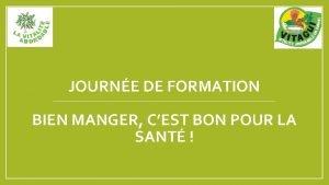 JOURNE DE FORMATION BIEN MANGER CEST BON POUR