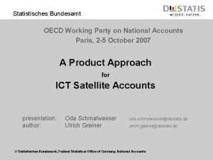 Statistisches Bundesamt OECD Working Party on National Accounts