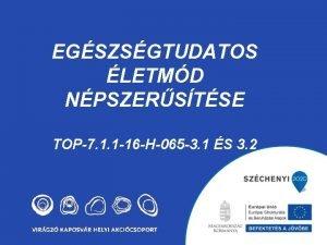 EGSZSGTUDATOS LETMD NPSZERSTSE TOP7 1 1 16 H065