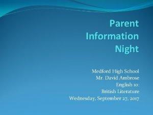 Parent Information Night Medford High School Mr David