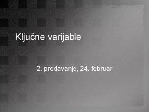 Kljune varijable 2 predavanje 24 februar Sankcije kao