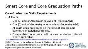 Smart Core and Core Graduation Paths Core Graduation