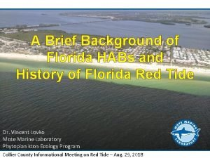 A Brief Background of Florida HABs and History