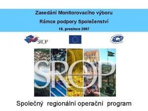 Zasedn Monitorovacho vboru Rmce podpory Spoleenstv 18 prosince