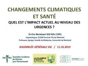 CHANGEMENTS CLIMATIQUES ET SANT QUEL EST LIMPACT ACTUEL
