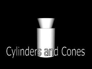 T Madas Cylinders and Cones Axis Vertex Generator