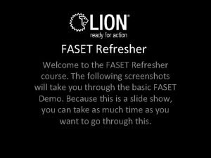 FASET Refresher Welcome to the FASET Refresher course