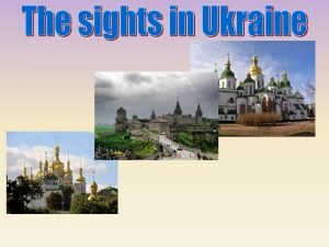 Kyiv the Capital of Ukraine Welcome to Kyiv