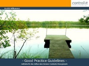 Herzlich Willkommen Good Practice Guidelines ControllIT Gmb H