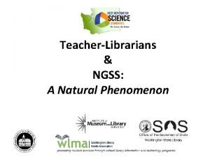TeacherLibrarians NGSS A Natural Phenomenon Welcome Carolyn Petersen
