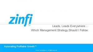 Leads Leads Everywhere Which Management Strategy Should I