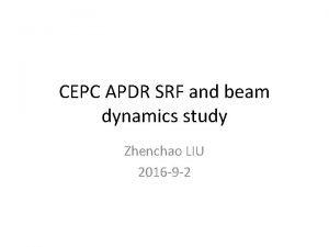 CEPC APDR SRF and beam dynamics study Zhenchao
