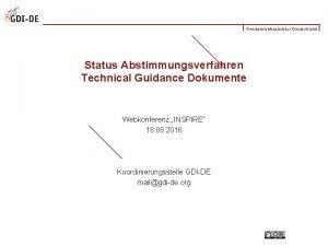 Geodateninfrastruktur Deutschland Status Abstimmungsverfahren Technical Guidance Dokumente Webkonferenz