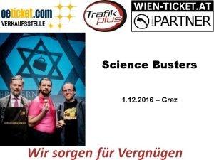 Science Busters 1 12 2016 Graz Mariazeller Adventkonzert