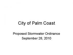 City of Palm Coast Proposed Stormwater Ordinance September