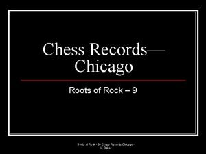 Chess Records Chicago Roots of Rock 9 Roots