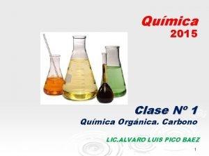 Qumica 2015 Clase N 1 Qumica Orgnica Carbono