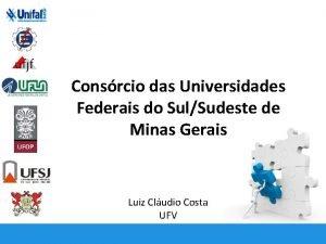 Consrcio das Universidades Federais do SulSudeste de Minas