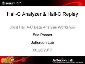 HallC Analyzer HallC Replay Joint Hall AC Data