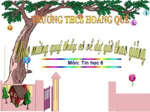 M n Tin hc 6 TIN HC 6