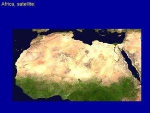 Africa satellite Sahara regions http en wikipedia orgwikiFile
