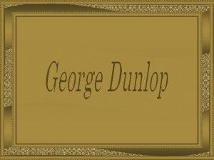 George Dunlop Leslie nasceuem Londres em 2 de