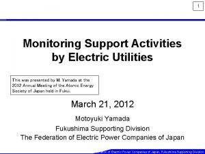 1 Monitoring Support Activities by Electric Utilities This