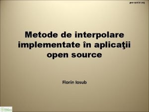 geospatial org Metode de interpolare implementate n aplicaii