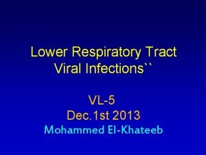 Lower Respiratory Tract Viral Infections VL5 Dec 1