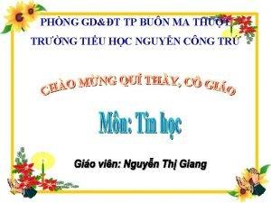 PHNG GDT TP BUN MA THUT TRNG TIU