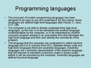 Programming languages The most part of modern programming
