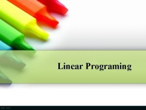 Linear Programing Pendekatan Riset Operasi Untuk Memecahkan Masalah