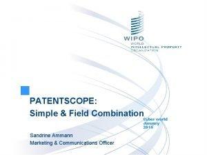 PATENTSCOPE Simple Field Combination Cyber world January 2015