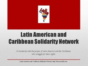 Latin American and Caribbean Solidarity Network In Solidarity