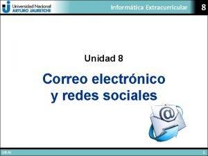 Informtica Extracurricular 8 Unidad 8 Correo electrnico y