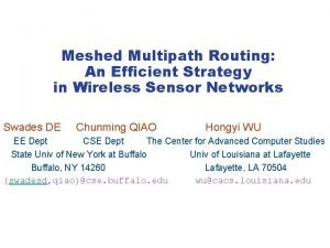 Meshed Multipath Routing An Efficient Strategy in Wireless