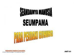Indonesian Quantum Corporation Untuk Membangun Peradaban Baru AMT01