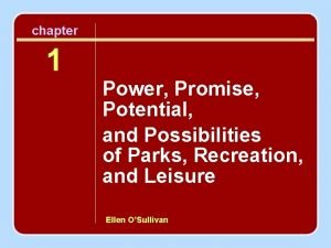 chapter 1 Power Promise Potential and Possibilities of
