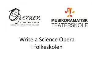 Write a Science Opera i folkeskolen Opera for