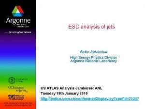 ESD analysis of jets Belen Salvachua High Energy