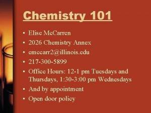 Chemistry 101 Elise Mc Carren 2026 Chemistry Annex
