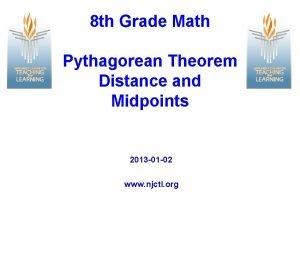 8 th Grade Math Pythagorean Theorem Distance and