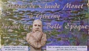 Autour de Claude Monet Giverny durant la Belle